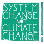 """Über 100 Initiativen unterstützen Position """"System Change, not Climate Change!"""""""