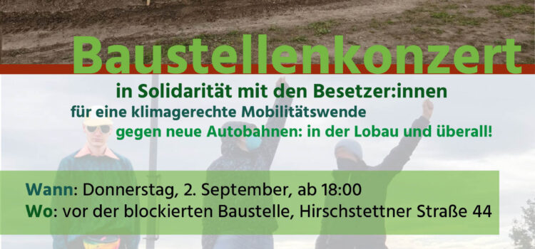 Baustellenkonzert Donnerstag, 2. September